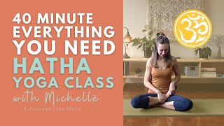 Everything you need in 40 Minutes   Hatha Yoga Class   Ayurveda Yoga with Michellé