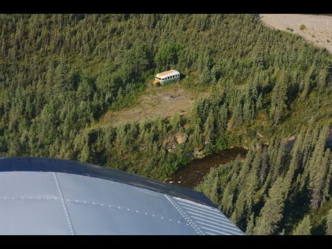 The REAL Into The Wild Bus - Flying there via the Stampede Trail ...
