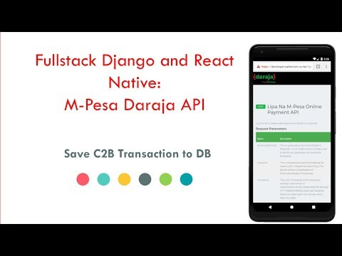 Fullstack Django and React Native: Mpesa Daraja API tutorial 11 - Saving C2B Transactions to DB thumbnail