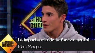 Marc Márquez habla de la importancia de la fuerza mental para ser campeón - El Hormiguero 3.0