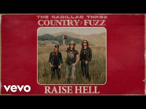 Download  The Cadillac Three - Raise Hell Audio Gratis, download lagu terbaru