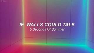 5 Seconds Of Summer // If Walls Could Talk ; lyrics - español