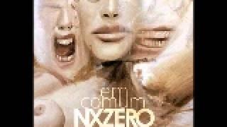 Nada Mais é Como Era Antes - NX Zero (Em Comum)