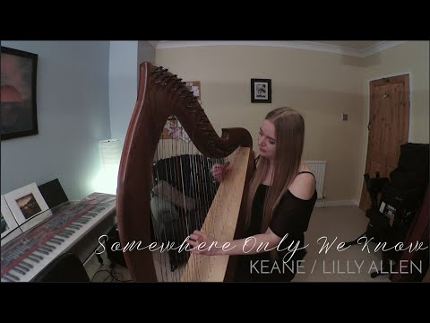 Somewhere Only We Know - Keane/Lilly Allen (Harp Cover)