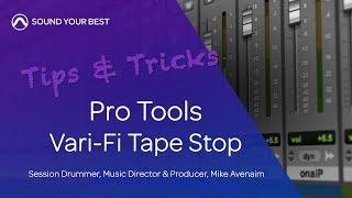 Pro Tools Tips & Tricks | Vari-Fi Tape Stop
