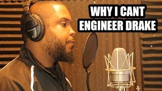 WHY I CANT ENGINEER DRAKE (2018)