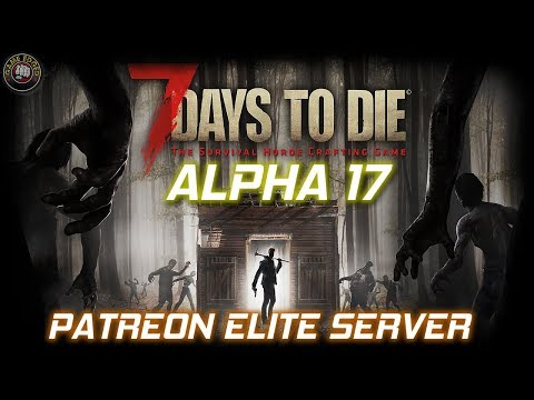 Community Server Night MP Alpha 17 | 7 Days To Die | Experimental
