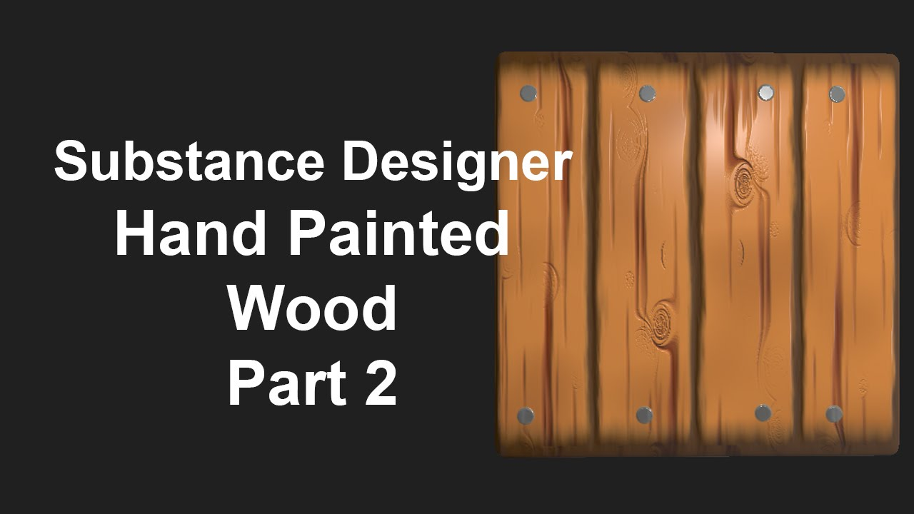 Painted Wood Substance Painter