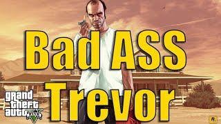 Real Bad ASS Trevor | Just For Fun | Enjoy the Clip | MidfailYT