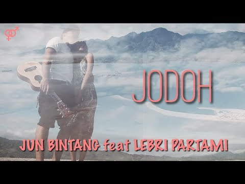 JUN BINTANG feat LEBRI PARTAMI - JODOH