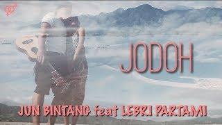 [4.58 MB] JUN BINTANG feat LEBRI PARTAMI - JODOH ( Mate )
