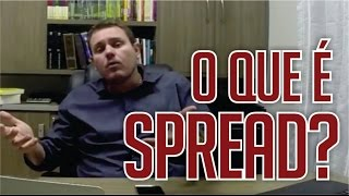 O que é Spread?