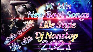 11 Min 2021 New Boot Songs Live Style Dj Nonstop | New Sinhala Dj Remix | Dj Nonstop
