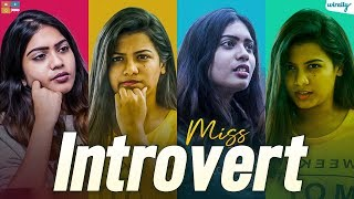 Miss Introvert || Wirally Originals || Tamada Media