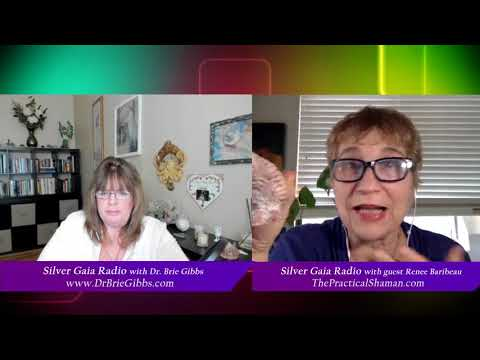 Silver Gaia Radio with Dr. Brie Gibbs - The Goddess Emergence: Renee Baribeau The Practical Shaman