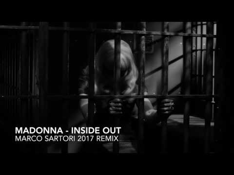 MADONNA - INSIDE OUT (MARCO SARTORI 2017 REMIX)