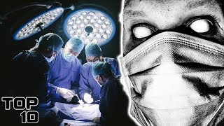 Top 10 Scary Surgical Accidents You Won't Believe