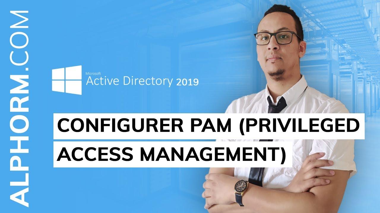 Configurer PAM (Privileged Access Management) sous Active Directory