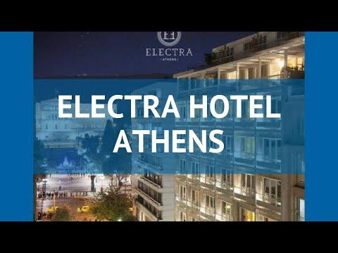 ELECTRA HOTEL ATHENS 4* Греция Афины обзор – отель ЭЛЕКТРА ХОТЕЛ АЗЕНС 4* Афины видео обзор