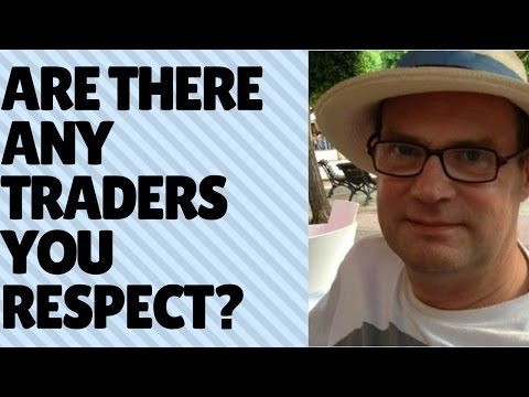 Which traders do you personally respect/believe are the best in their sphere?