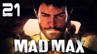 Mad Max / Безумный Макс - Прохождение игры на русском [#21] СЮЖЕТ