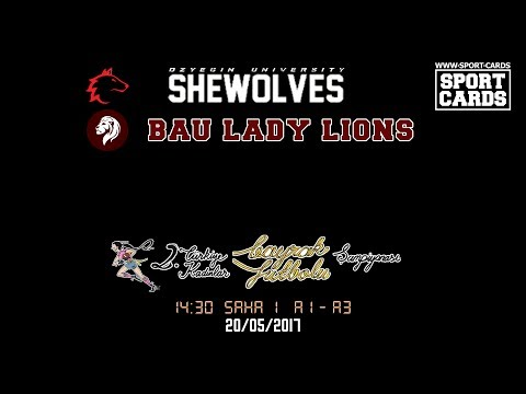 OzU Shewolves vs Bahçeşehir Lady Lions 14:30 20/05/2017