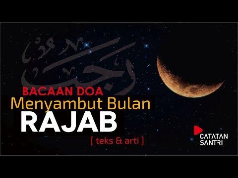 Doa Menyambut Bulan Rajab 8 Maret 2019 Lengkap Teks Latin Arab Dan Artinya