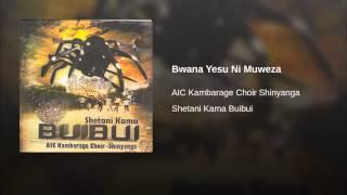 Bwana Yesu Ni Muweza