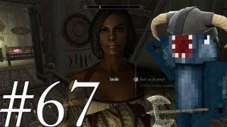 Let's Play Skyrim - Sorry Saadia!! [67]