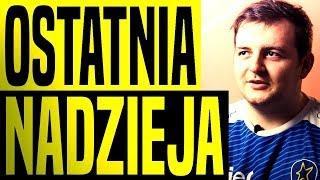 OSTATNIA NADZIEJA VIRTUS.PRO! - Michał ''OKOLICIOUZ'' Głowaty