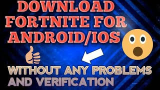 How to download fortnite for android phones | No verification required |