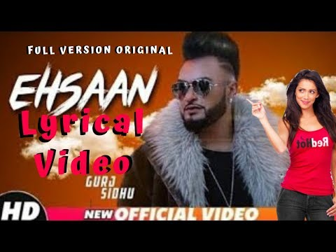 Ehsaan Official Lyrical Video ( Full Audio Version ) Gurj Sidhu - Snappy - First Records