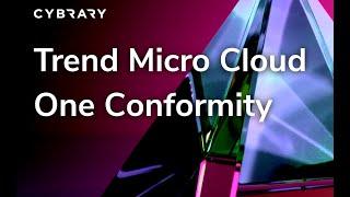 Trend Micro Cloud One Conformity   Ken Underhill   Cybrary   AWS