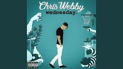 Chris Webby- Wednesday