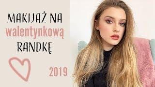 Walentynki 2019  | SEKSOWNY MAKIJAŻ NA RANDKĘ!