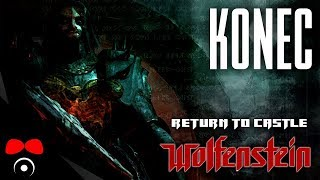 KONEC! | Return to Castle Wolfenstein #15