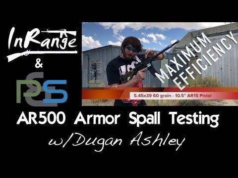 AR500 Armor Spall Testing W/Dugan Ashley
