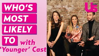 Younger' Cast Plays 'Who's Most Likely To    '