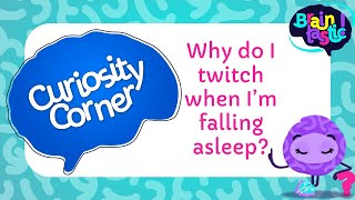 Why do I twitch when I'm falling asleep?
