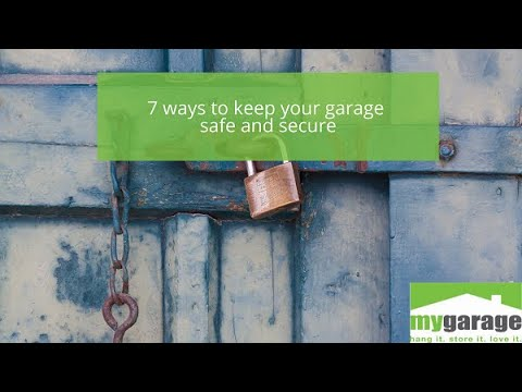 7 ways to keep your garage safe and secure