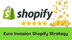 Yousef Khalidi - Euro Invasion Shopify Strategy