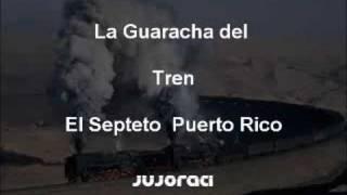 El Septeto Puerto Rico - La Guaracha del tren