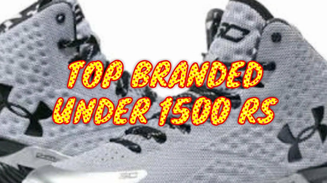 TOP BEST BRANDED SHOES UNDER 1300 RS