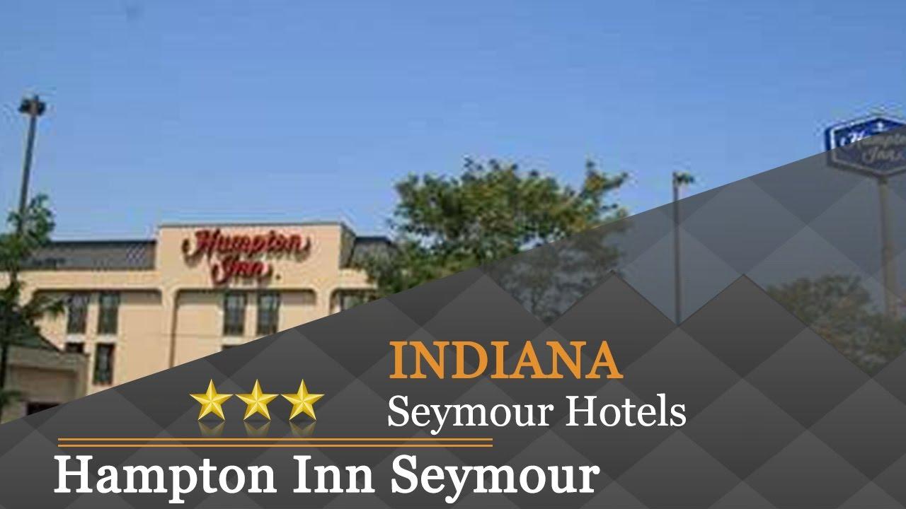 Hampton Inn Seymour Hotels Indiana