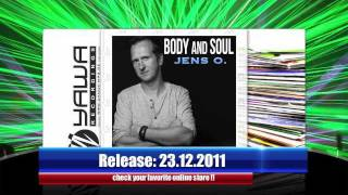 Jens O. - Body And Soul (Radio Edit)