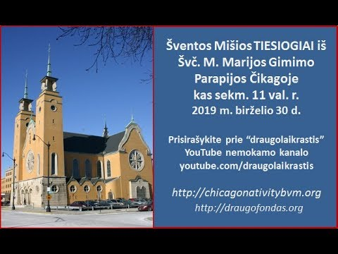 30-June-2019 Holy Mass at Nativity BVM in Lithuanian LIVE