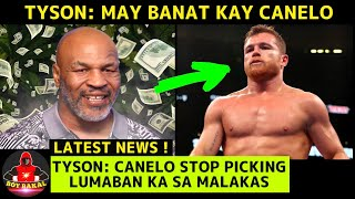 Mike Tyson: May BANAT Kay Canelo Alvarez , STOP PICKING EASY OPPONENT, Lumaban Ka Sa Malakas