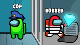 COPS vs ROBBERS In Among Us!