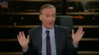 Bill Maher Admits What Democrats Really Want