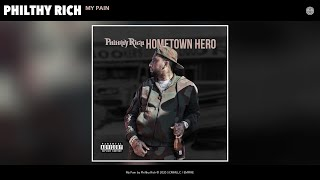 Philthy Rich - My Pain (Audio)